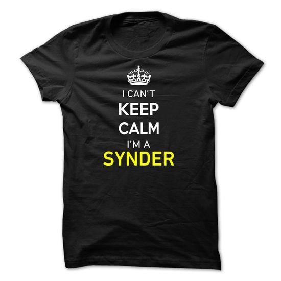 I Cant Keep Calm Im A SYNDER - #gift for women #wedding gift. I Cant Keep Calm Im A SYNDER, couple gift,shirt design. ORDER HERE =>...
