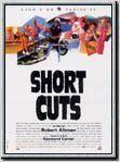 """Short Cuts film de 1993 Librement inspiré de neuf nouvelles et d'un poème de Raymond Carver, """"Short Cuts"""" et un voyage à travers le Los Angeles des années 90, une fresque intimiste ou s'entremêlent les destins contrastés de 22 personnages aux prises avec les drames, les émotions, les plaisirs, les surprises et les hasards de la vie quotidienne."""