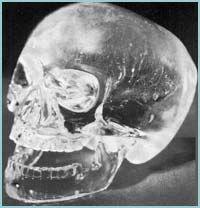 Las Calaveras de Cristal.Estas calaveras talladas en cristal de cuarzo son uno de los grandes misterios de la civilización, porque las culturas que las elaboraron habrían necesitado casi 300 años para lograr tal perfección con los medios con los que contaban.