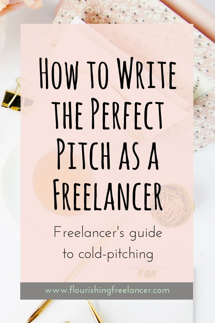 0011 How to Write the Perfect Pitch Flourishing Freelancer