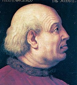 Пьерфранческо ди Лоренцо де Медичи (итал.Pierfrancesco di Lorenzo de' Medici), или Пьерфранческо Старший (итал. Pierfrancesco il Vecchio;1430,Флоренция, Флорентийская республика-19.07.1476,там же) сын фл.банкира Лоренцо Старшего из рода Медичи,банкир,госуд.деятель.В 1459 г. был избран главой приората гильдий.В 1465г. был назначен смотрителем монетного двора Флорент. республики и направлен посланником в Мантуанское маркграфство.