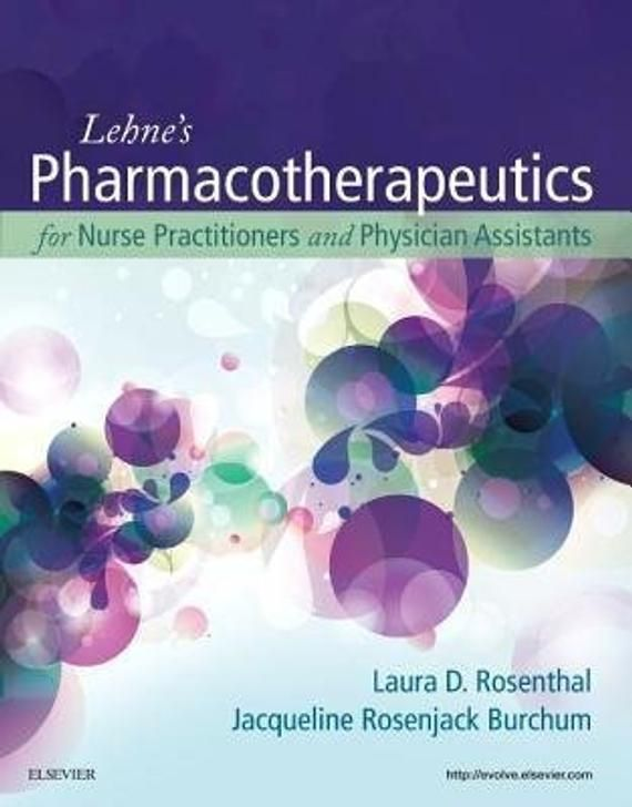 Lehne S Pharmacotherapeutics For Nurse Practitioners And Physician Assistants Ebook Pdf Testbank Pharmacot Nurse Practitioner Physician Assistant Ebook Pdf