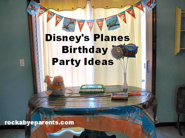 Disney's Planes Birthday Party Ideas - rockabyeparents.com