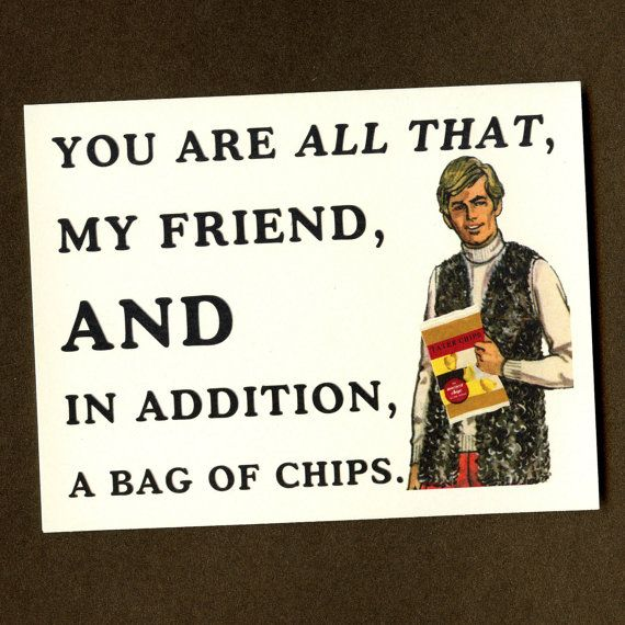 ALL That And A BAG 0F Chips - Funny Greeting Card by Seas and Peas on Etsy