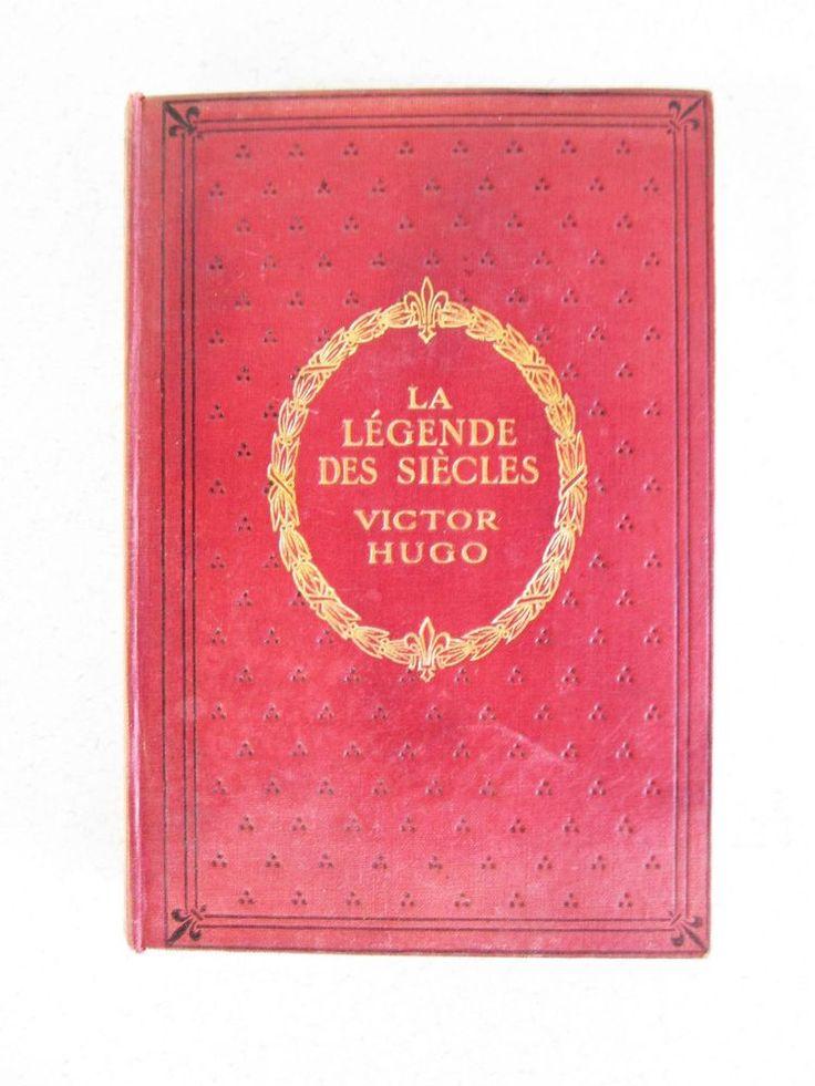 la légende des siècles victor hugo 1907 Hardcover antique French Legend of Ages