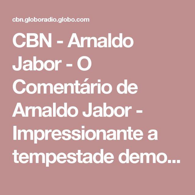 CBN - Arnaldo Jabor - O Comentário de Arnaldo Jabor - Impressionante a tempestade democrática das eleições municipais