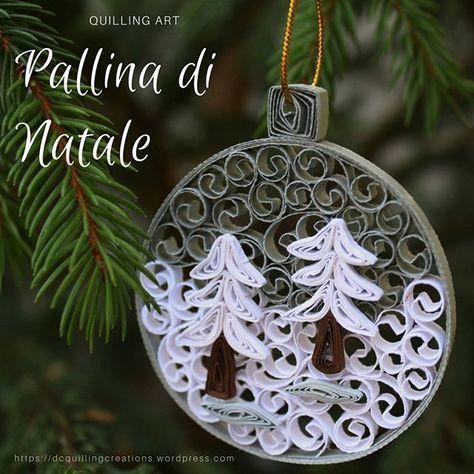 Pallina di Natale realizzata con l'arte del quilling ( filigrana di carta)