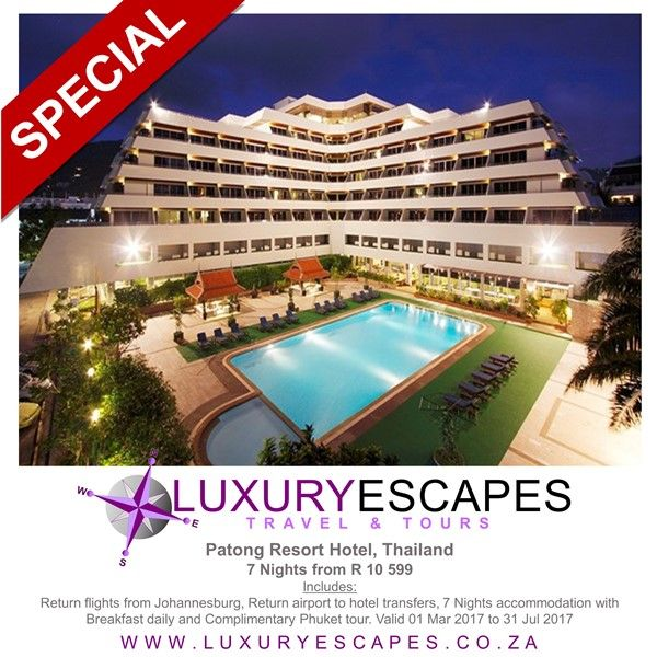 Patong Resort Hotel, Phuket, Thailand, 7 Nights #TravelSpecial from R 10 599 Includes: Return flights from Johannesburg, Return airport to hotel transfers, 7 Nights accommodation with Breakfast daily and Complimentary Phuket tour. www.luxuryescapes.co.za