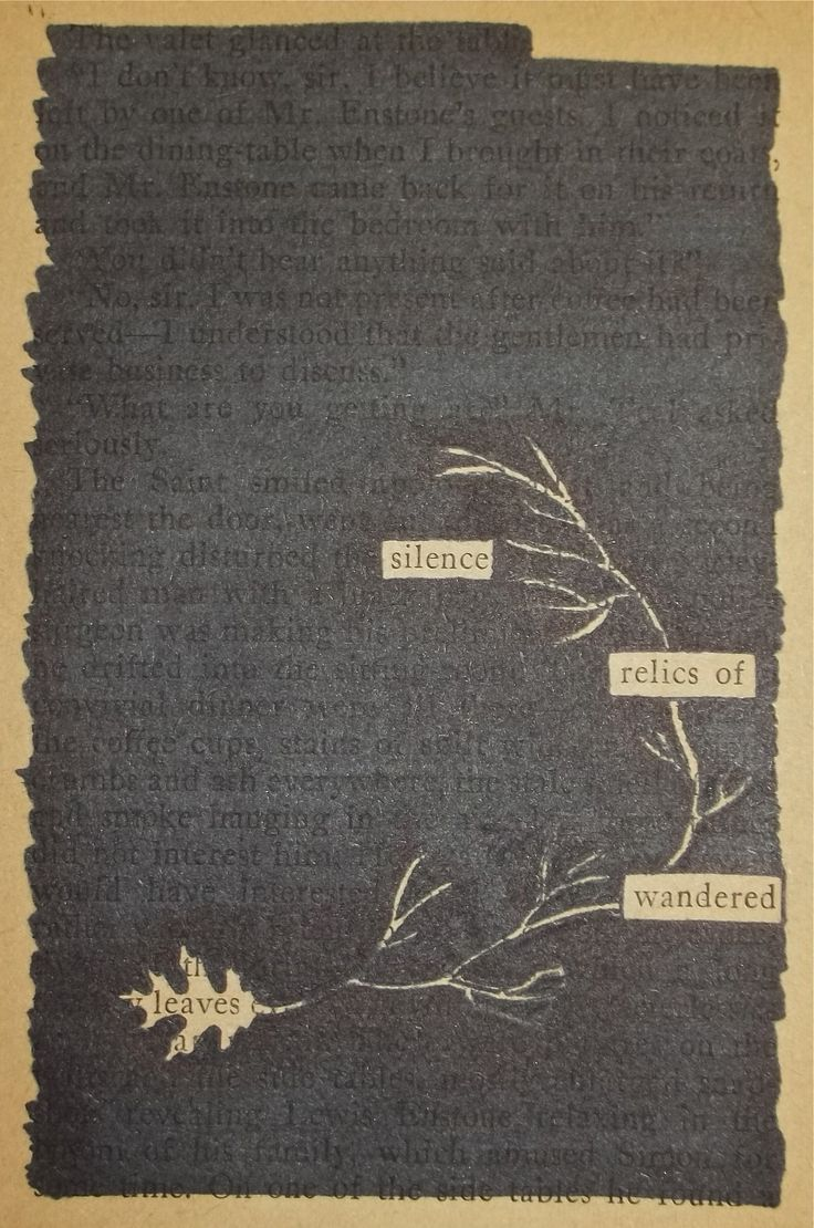 - - - Black Out Poetry: c.b.w. 2015 Source: The Saint Intervenes by Leslie Charteris (1934) Special Note: This poem is read from bottom to top. More Black Out Poetry