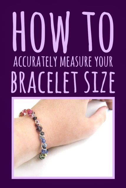 How to Measure Your Bracelet Size - Moms and Crafters