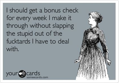 : Giggle, Truth, My Life, Funny Stuff, Ecards, Stupid People, E Cards