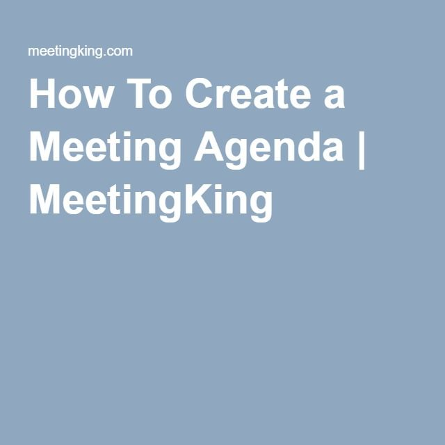 How to create an effective meeting agenda + free agenda template - creating an agenda template