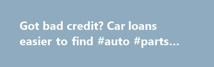"""Got bad credit? Car loans easier to find #auto #parts #wholesale http://auto.remmont.com/got-bad-credit-car-loans-easier-to-find-auto-parts-wholesale/  #auto loans for poor credit # Got bad credit? Car loans easier to find Securing a car loan is getting easier regardless of your financial situation. This even includes car buyers with credit scores in the 500- to 600-point range, according to Experian's second-quarter Automotive Credit Trends Report. More On Cars: """"auto"""" Since almost half…"""