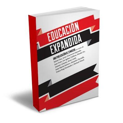 [Ebook – PDF] – La educación expandida - ESPAÑOL | PDF |  #eduacion #pedagogia #enseñanza  http://librearchivo.blogspot.de/2016/01/la-educacion-expandida-pdf-ebook.html