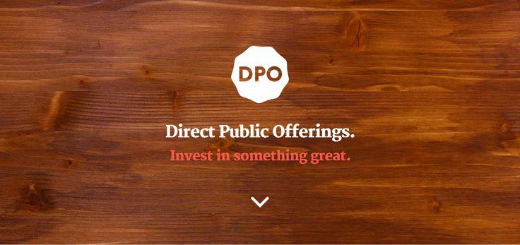 DPO, Direct Public Offerings >> Direct Public Offerings --> http://dpo.io