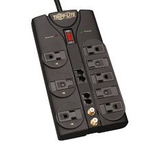 $48 8-outlet, 10-ft cord, 3240 joules, Tel/Modem, Ethernet, Coaxial protection - Protect It! Surge Suppressor    8 outlets / 10-ft. cord  3240 joule rating  Coaxial surge protection (digital broadband quality accommodates 2.2GHz bandwidth)  Ethernet surge protection  2-line modem/fax surge protection  250,000 USD Ultimate Lifetime Insurance (USA & Canada only)