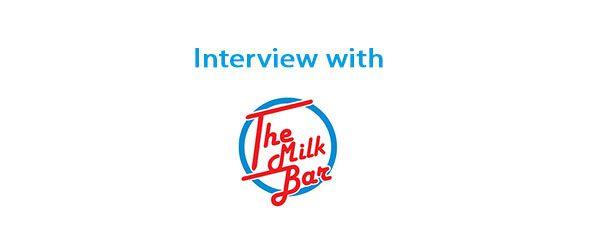 The-Milk-Bar-Interview
