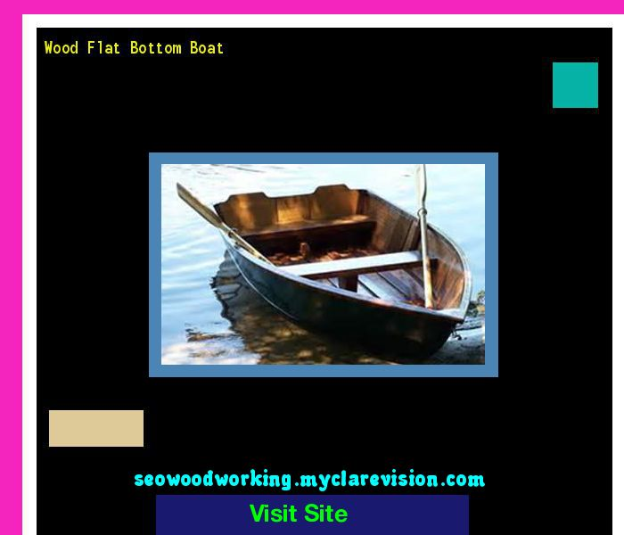 Wood Flat Bottom Boat 181244 - Woodworking Plans and Projects!