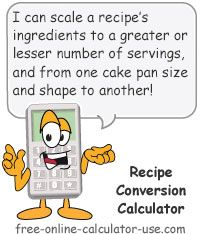 Easily scale a recipe from the original ingredient quantities and unit measurements to accommodate a greater or lesser number of servings.