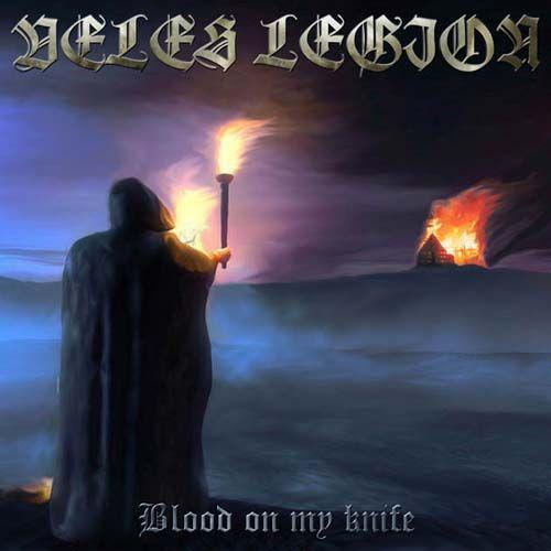 Veles / Legion - Blood On My Knife