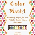 This packet includes 24 coloring pages on a variety of topics in the middle school math classroom. These coloring pages are a great way to review for a test, send home for homework or just to give your students something different to do in class!