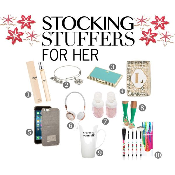 Stocking Stuffers For Her By Dashofjofashann On Polyvore