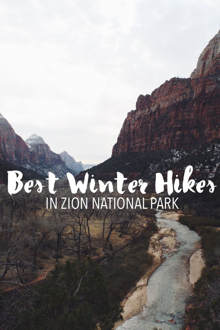 Best Winter Hikes in Zion National Park - wow! These look beautiful!