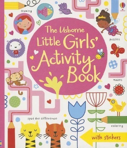 The Usborne Little Girls' Activity Book by Lucy Bowman