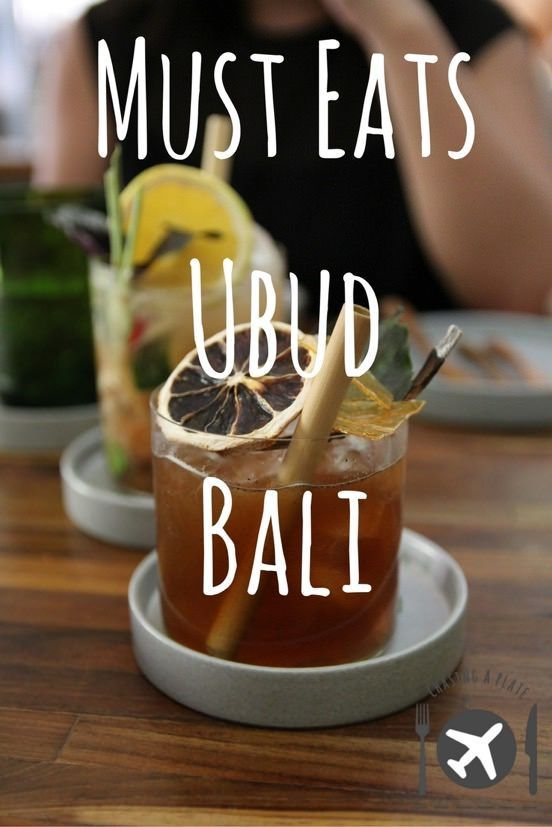 Our Must Eats in Ubud, Bali, Indonesia.