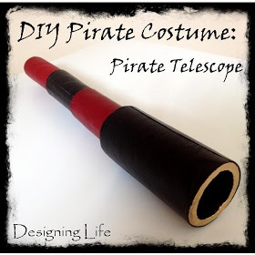 Designing Life: DIY Pirate Costume: Pirate Telescope
