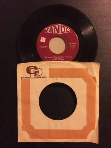 Chris Bartley - The Sweetest Thing This Side of Heaven/Love Me Baby SINGLE VINYL