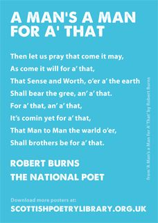 A Man's a Man for A' That - A companion poster to our International Version of Robert Burns's last verse of 'A Man's a Man For A' That.
