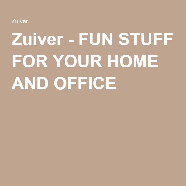 Zuiver - FUN STUFF FOR YOUR HOME AND OFFICE