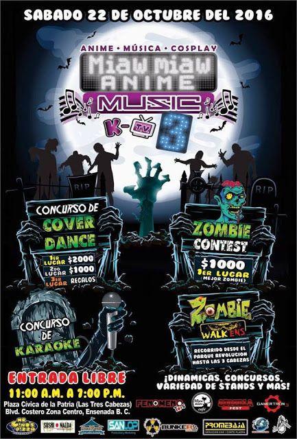 Evento: Miaw Miaw Anime  Music  K 2016   Fechas: 22 de Octubre 2016   Lugar:  Plaza  Civica de Las 3 Cabezas  22800 Ensenada   Entrada...