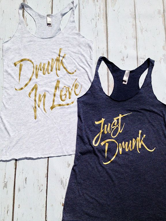 Drunk in Love - Just Drunk - Bulk Bridal Party Tank Tops  Party like a rock star in these soft racerback tanks with your girls