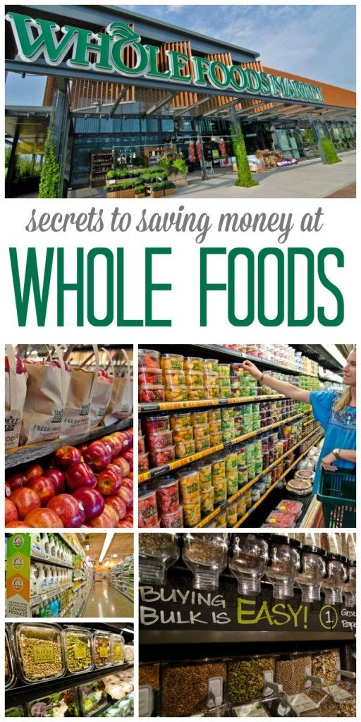 How to Save Money at Whole Foods! Easy Tips and Tricks for Shopping at Whole Foods to get the Best Prices!