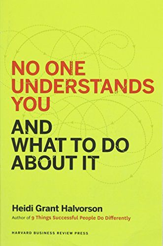 No One Understands You and What to Do About It by Heidi Grant Halvorson http://www.amazon.com/dp/1625274122/ref=cm_sw_r_pi_dp_ijXGwb1N3T1K1