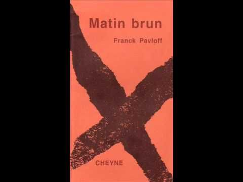 Matin Brun de Franck Pavloff dit par Nicolas Mourer