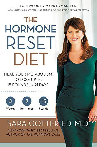 The Hormone Reset Diet: Heal Your Metabolism to Lose Up to 15 Pounds in 21 Days by Sara Gottfried http://www.amazon.com/dp/0062316249/ref=cm_sw_r_pi_dp_hWY.vb023ADX4