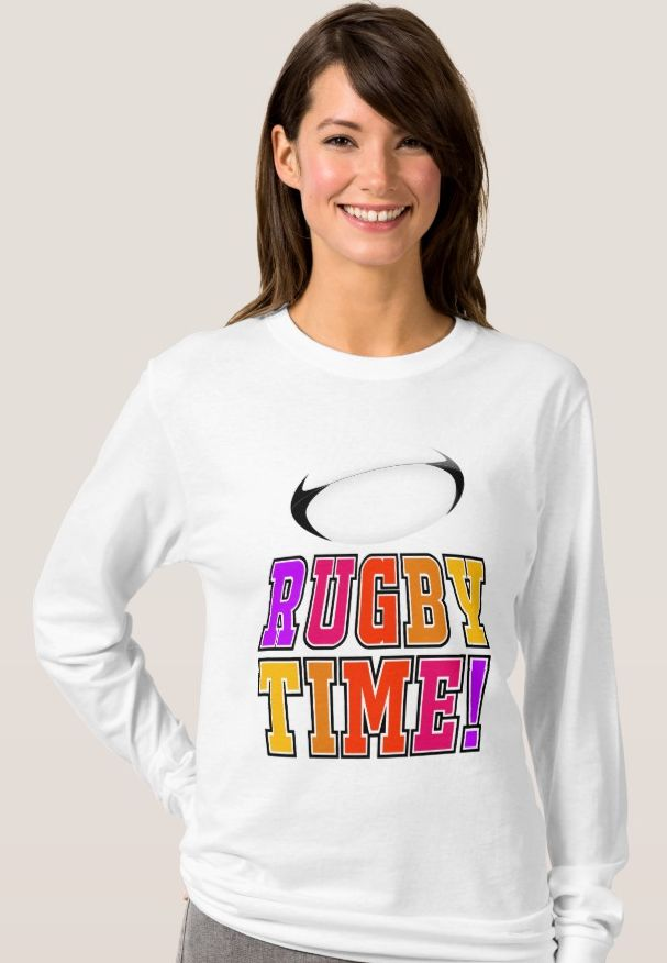 'Rugby Time' Long Sleeve T-Shirt. One for the rugby follower. Women's Basic Long Sleeve T-Shirt made from 6.0 oz, pre-shrunk 100% cotton https://www.zazzle.com/rugby_time_long_sleeve_t_shirt-235649386247080469 #rugby #rugbyunion #womensrugby #tshirts #giftforher  #sports