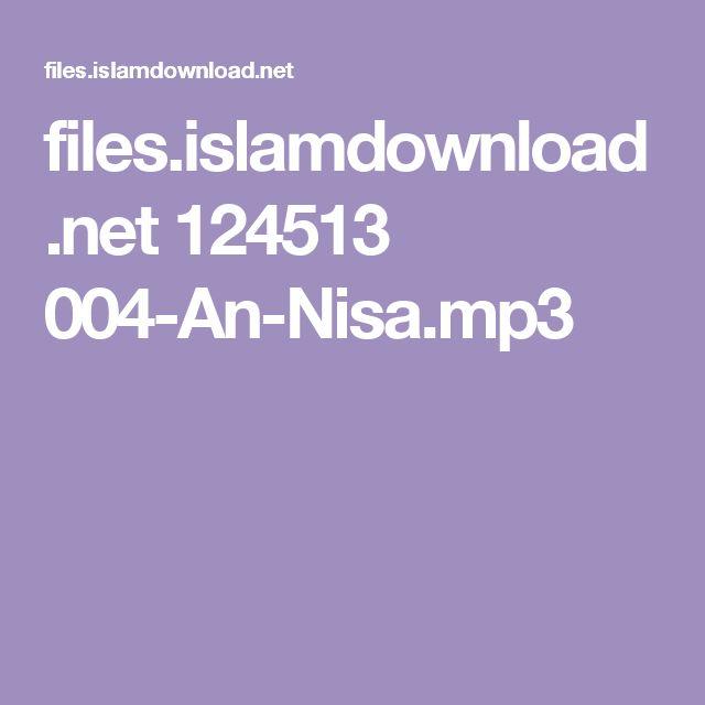 files.islamdownload.net 124513 004-An-Nisa.mp3
