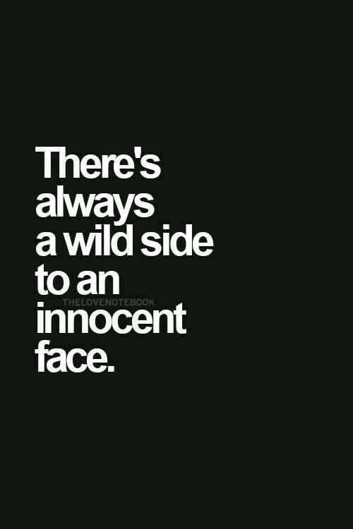 Shes beautifuly innocent with a sent of wild in her needs...