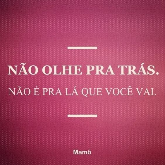 A vida só anda pra frente! ❤️ : Mamô #casalsemvergonha #amor #love #couple #quotes