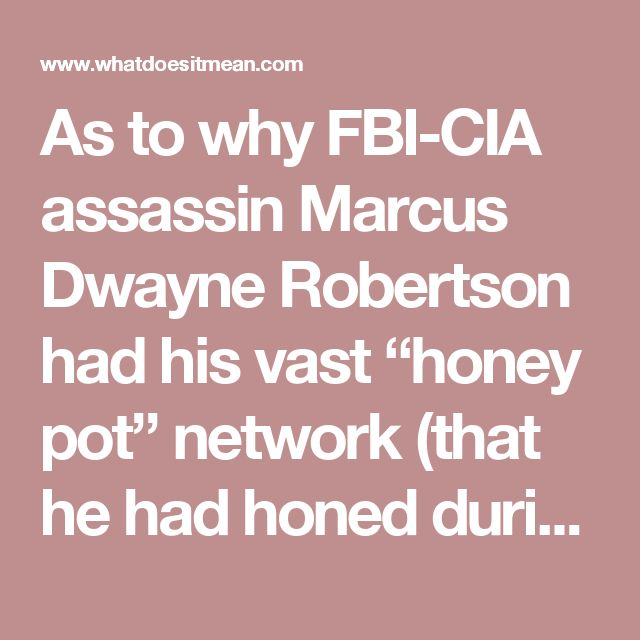 "As to why FBI-CIA assassin Marcus Dwayne Robertson had his vast ""honey pot"" network (that he had honed during ""Ali Baba"" gang days) target his former handler FBI terror chief Robert Manson, this report concludes, remains ""unknown/unknowable""—but that SVR intelligence analysts warn is the start of the most deadly phase of the ""Deep State's"" war against President Trump beginning—with Trump ally, and US Senator, Rand Paul being the latest ""target for death"" (a second time), but though gravely…"