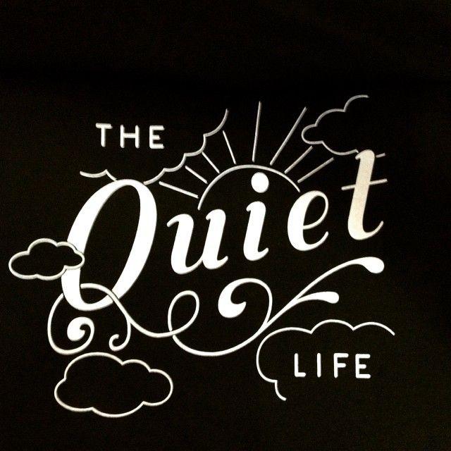 #thequietlife #tql