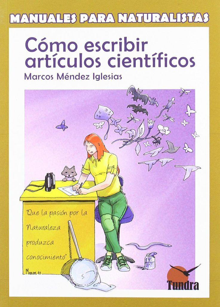 Cómo escribir artículos científicos/ Marcos Méndez Iglesias. 2010.