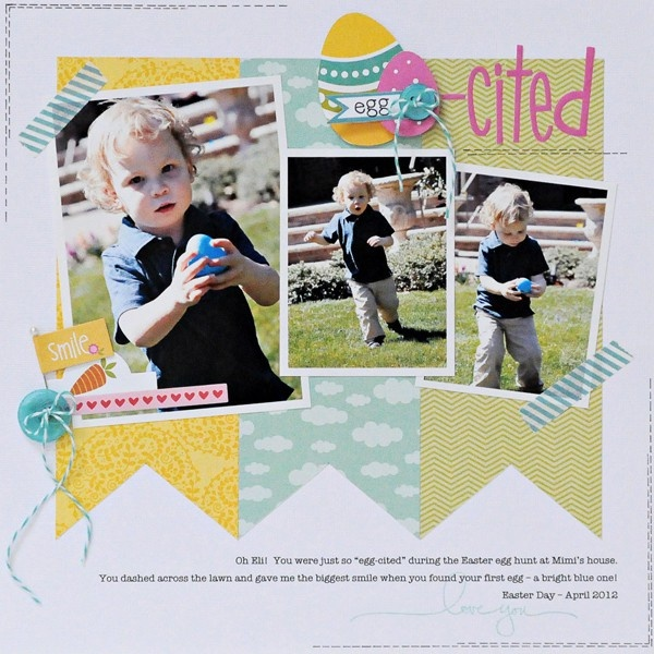 """Easter Theme: """"egg-cited"""" layout by Lynn Ghahary"""