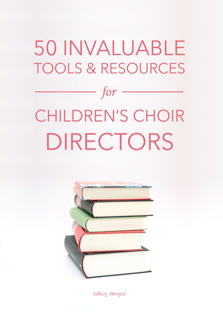 50 Invaluable Tools & Resources for Children's Choir Directors