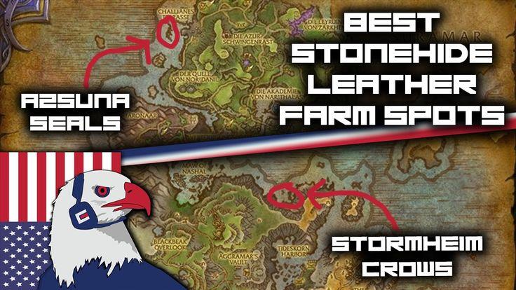Stonehide Leather Farming Spots - Legion Gold Farming 7.15