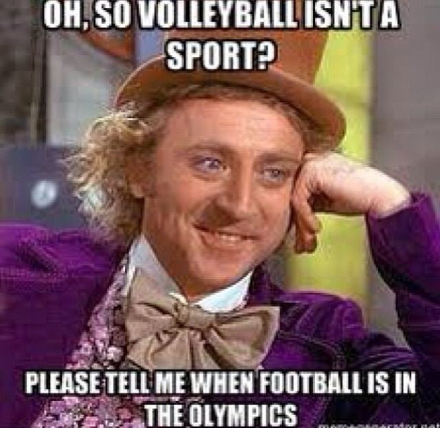 "Thank you I hate when people are like ""volleyball isn't a sport"" then I'm like you child should be cut"